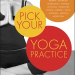 Pick Your Yoga Practice book cover