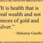 health is real wealth-gahndi